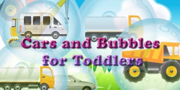 Cars and Bubbles for Toddlers!
