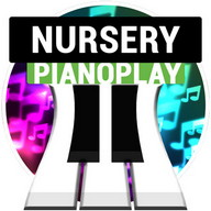 PianoPlay: NURSERY RHYMES