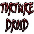 Torture Droid