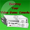 Destroy A Console