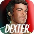 Dexter: Hidden Darkness - Indulge your dark side by killing murderers