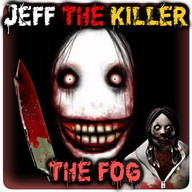 Jeff The KIller The Fog