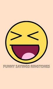 Funny Sayings Ringtones