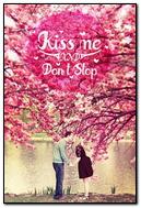 Kiss Me Dont Stop