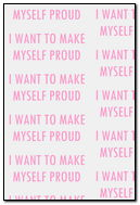 I Want To Make Myself Proud