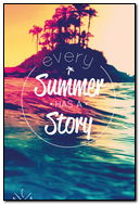 Every Summer Has Story