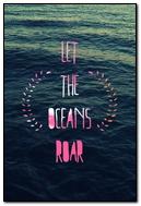 Let The Oceans Roar