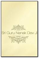 Sri Guru Nanak Dev Ji