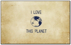 I Love This Planet