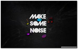 Làm một số tiếng ồn