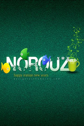 Happy Norouz (Persian New Year) I-phone 4 (640x960)