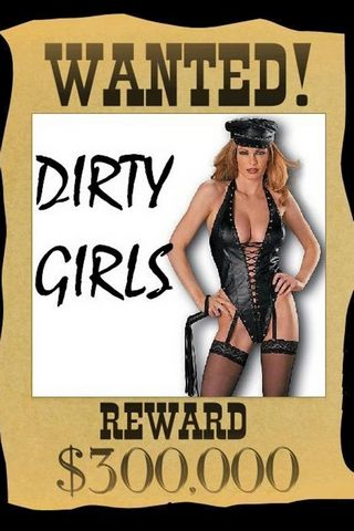 Wanted Dirty Girls