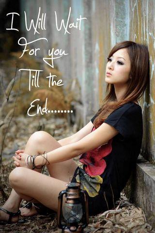 I Will Wait Till End
