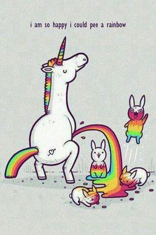 I'm So Happy I Could Pee A Rainbow