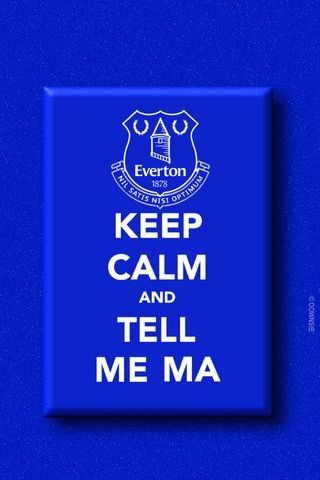 Everton Tell Me Ma