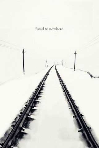 Life Is A Journey . A Road To Nowhere
