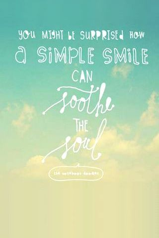 You Might Be Surprise How A Simple Smile Can Soothe The Soul