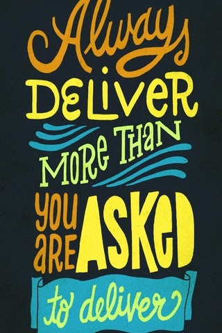 Deliver More, Promise Less