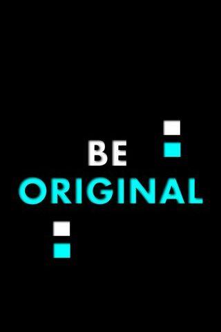 Будь оригинальным