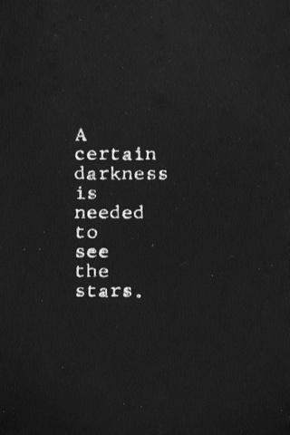 Star Shines Best In Darkness