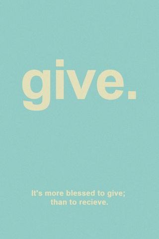 To Give Is Better Then To Recieved