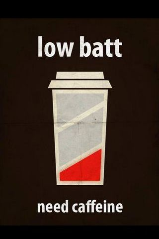 Low Batt Need Caffeine