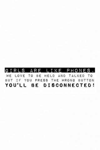 Girls Are Like Phones