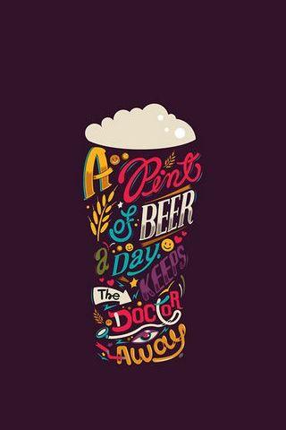 一品脱啤酒一天;保持医生离开