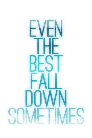 Even The Best Fall Down Sometimes Vintage Funny Poster