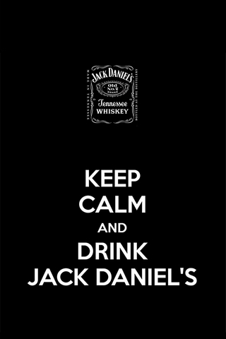 Держитесь Спокойной и Напитки Джек Дэниелс