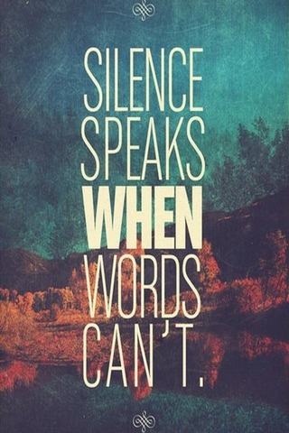 Silent Speak When Words Can't