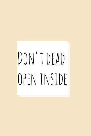 Don't Dead Open Insid