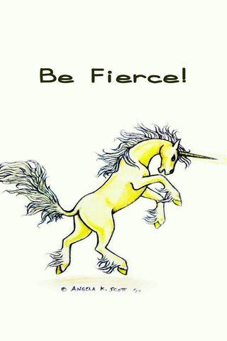 Be Fierce Unicorn