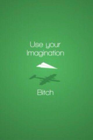 अपनी कल्पना का प्रयोग