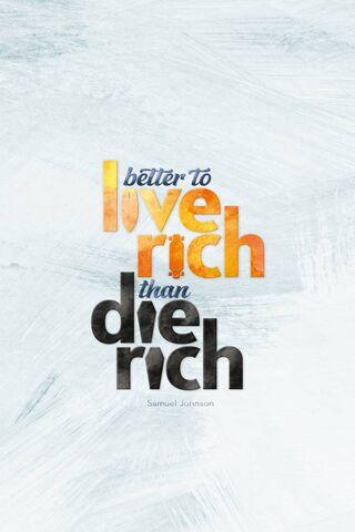 Live Rich Die Rich