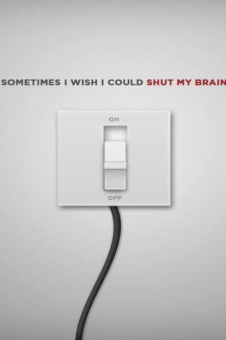 Shut My Brain