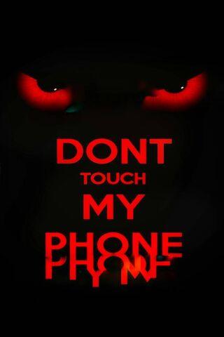 माझा फोन कधीही स्पर्श करू नका