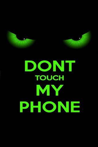 Don't Touch Me Phone