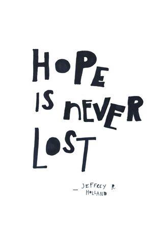 Hy vọng là không bao giờ mất