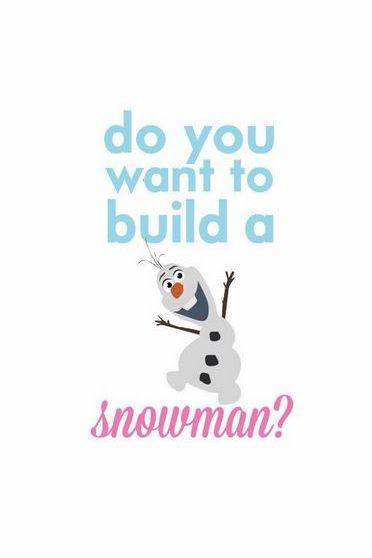 Build A Snowman?