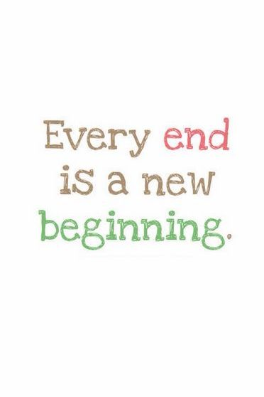 End Is A New Beginning