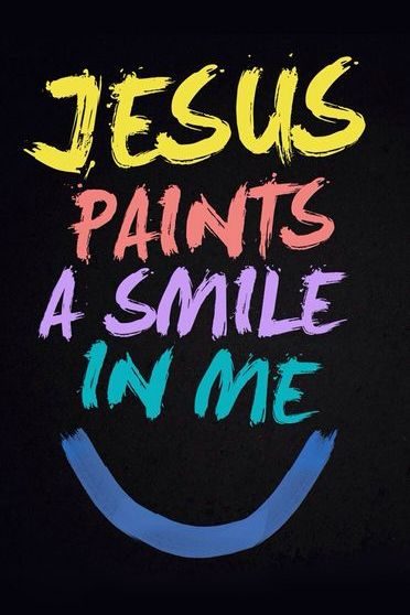 Jesus Paint a smile in Me