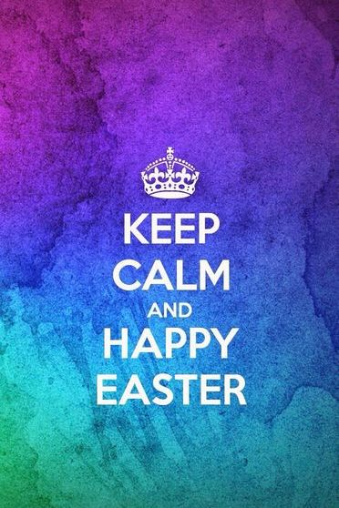 Keep Calm And Happy Easter 2