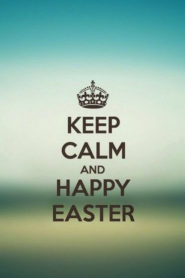 Keep Calm And Happy Easter 3
