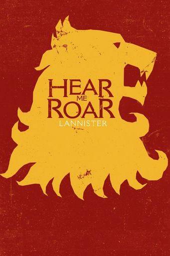 Hear Me Roar Lannister