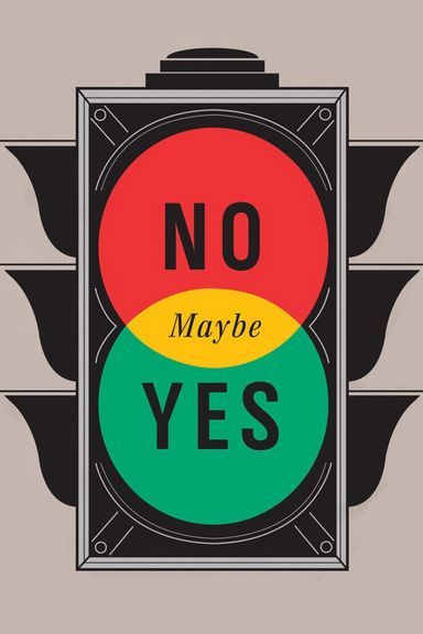 Yes Maybe No