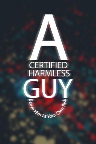 A Harmless Guy