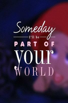 Someday. ♥