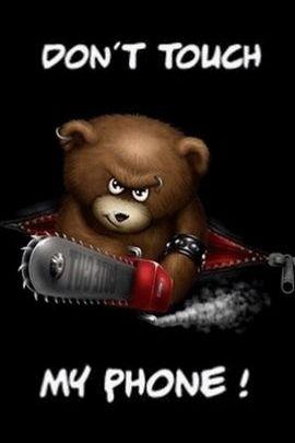 อย่าแตะต้องหมีโทรศัพท์ของฉัน