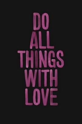Делай все с любовью